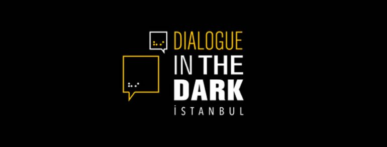 Dialogue In The Dark is in İstanbul