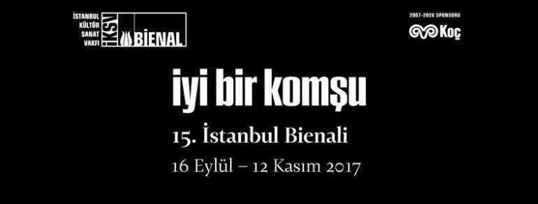 The 15th Istanbul Biennial