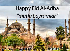 Happy Eid Al-Adha to you all! Mutlu Bayramlar…